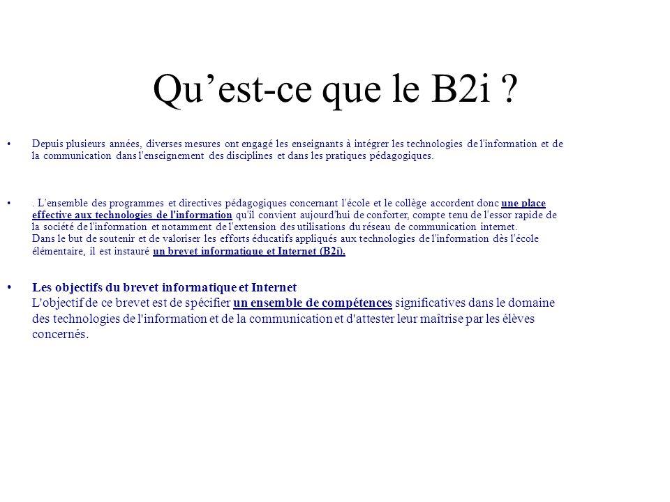 Quest-ce que le B2i .