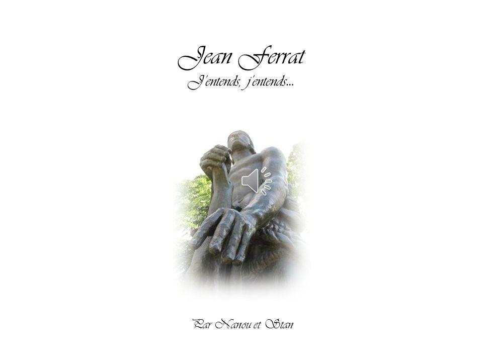 Jean Ferrat Jentends, jentends … Par Nanou et Stan