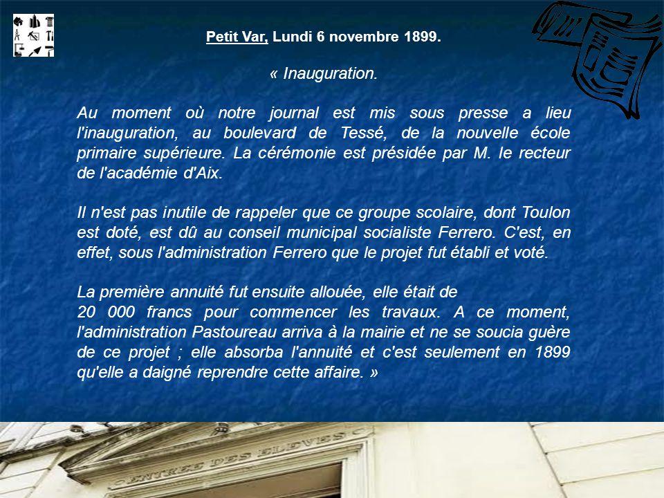 Petit Var, Lundi 6 novembre 1899.« Inauguration.
