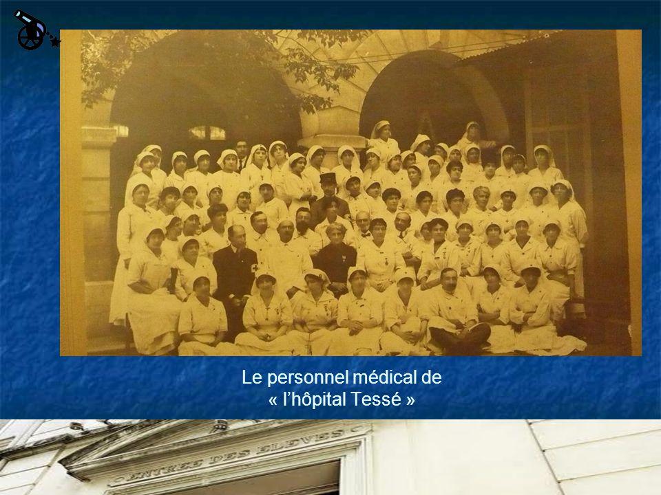 Le personnel médical de « lhôpital Tessé »