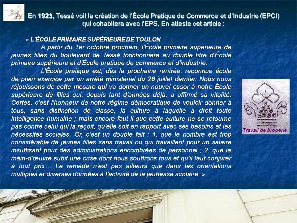 En 1923, Tessé voit la création de lÉcole Pratique de Commerce et dIndustrie (EPCI) qui cohabitera avec lEPS. En atteste cet article : « LÉCOLE PRIMAI