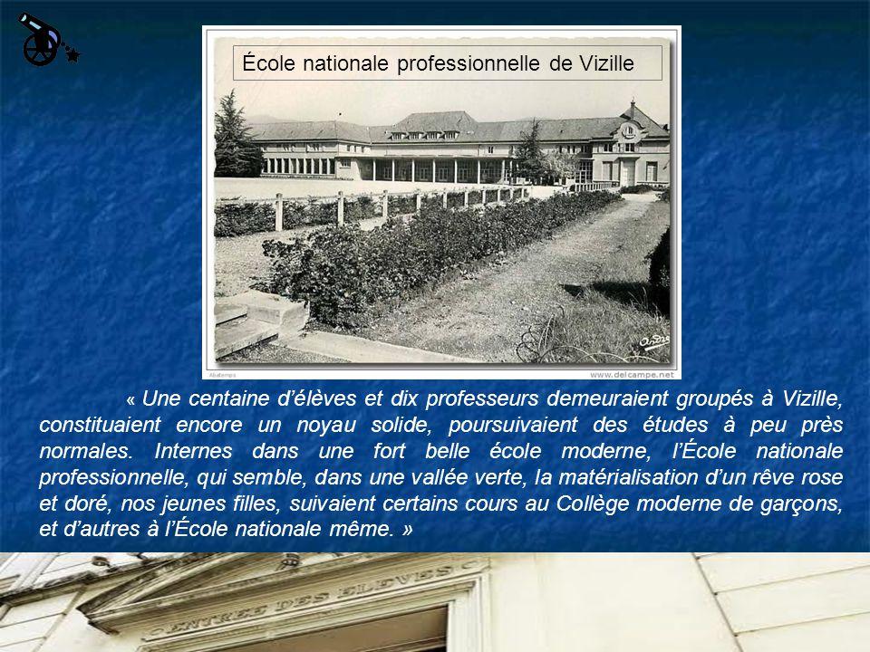 « Une centaine délèves et dix professeurs demeuraient groupés à Vizille, constituaient encore un noyau solide, poursuivaient des études à peu près normales.