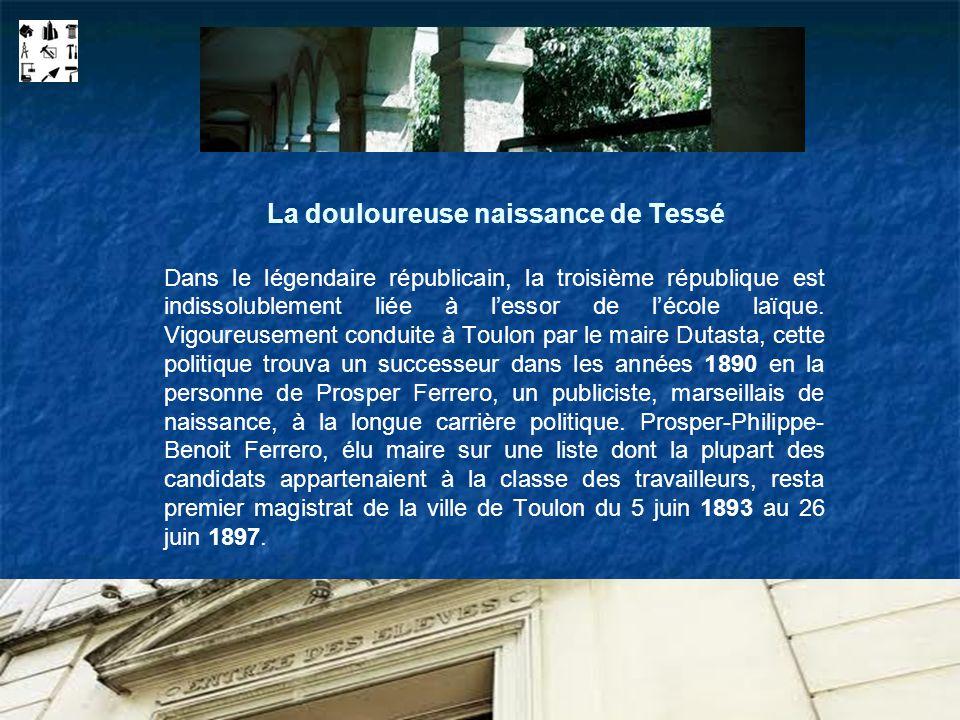 La douloureuse naissance de Tessé Dans le légendaire républicain, la troisième république est indissolublement liée à lessor de lécole laïque. Vigoure