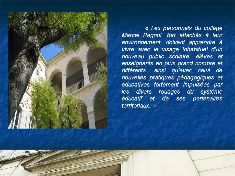 « Les personnels du collège Marcel Pagnol, fort attachés à leur environnement, doivent apprendre à vivre avec le visage inhabituel dun nouveau public