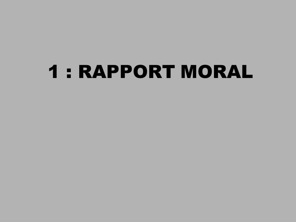1 : RAPPORT MORAL