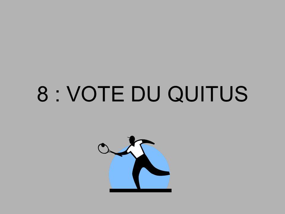 8 : VOTE DU QUITUS