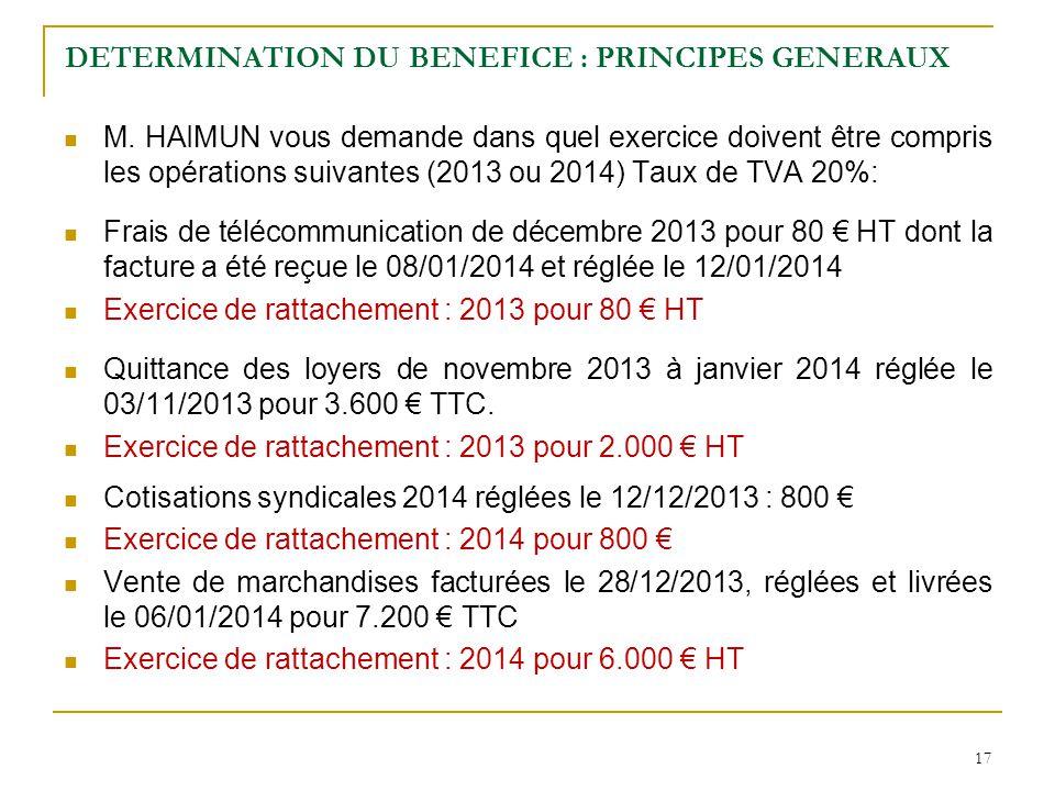 17 DETERMINATION DU BENEFICE : PRINCIPES GENERAUX M.