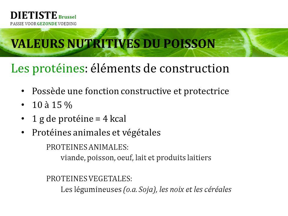 DIETISTE Brussel PASSIE VOOR GEZONDE VOEDING Les protéines: éléments de construction Possède une fonction constructive et protectrice 10 à 15 % 1 g de