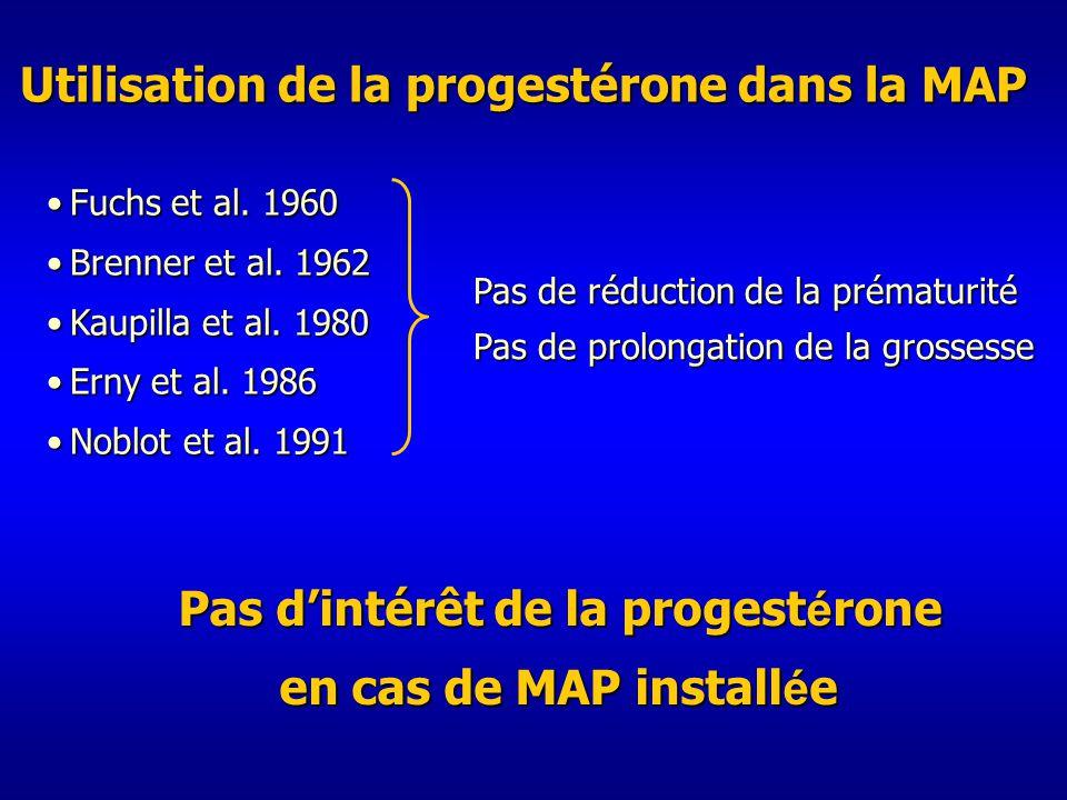 Utilisation de la progestérone dans la MAP Fuchs et al.