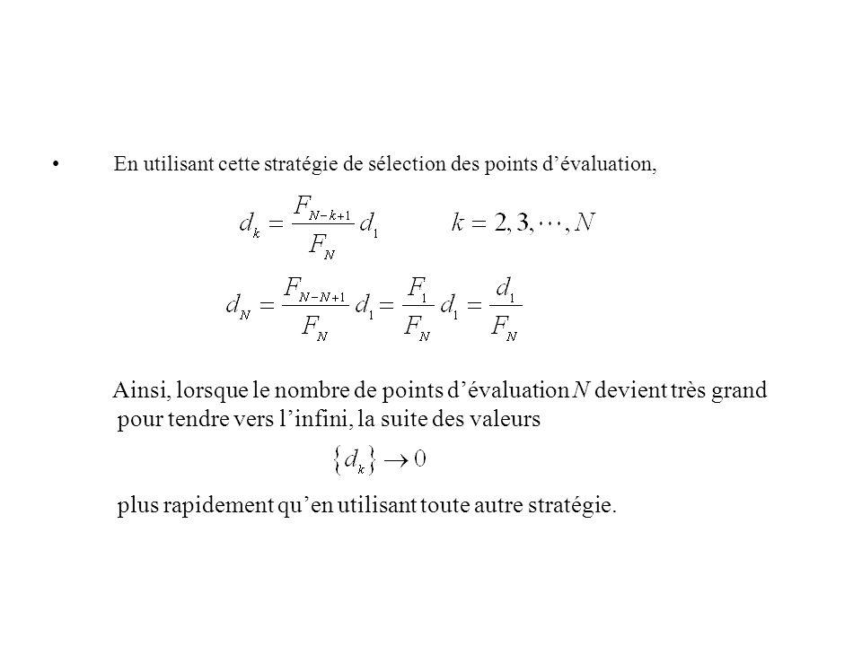 En utilisant cette stratégie de sélection des points dévaluation, Ainsi, lorsque le nombre de points dévaluation N devient très grand pour tendre vers linfini, la suite des valeurs plus rapidement quen utilisant toute autre stratégie.
