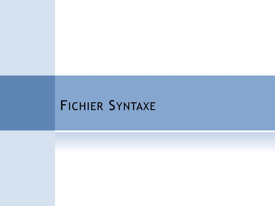 F ONCTIONNEMENT DE SPSS: F ICHIER SYNTAXE Les analyses avec SPSS se font: 1.