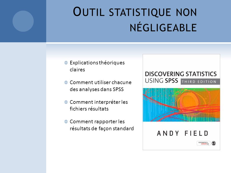 P OURQUOI SPSS?
