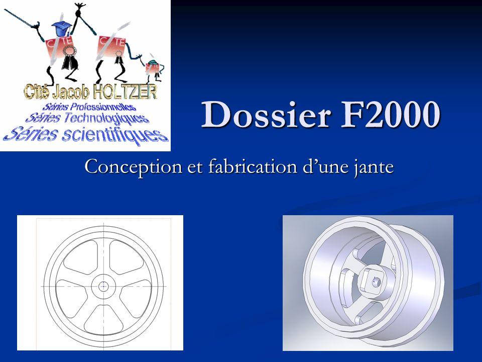 Dossier F2000 Conception et fabrication dune jante