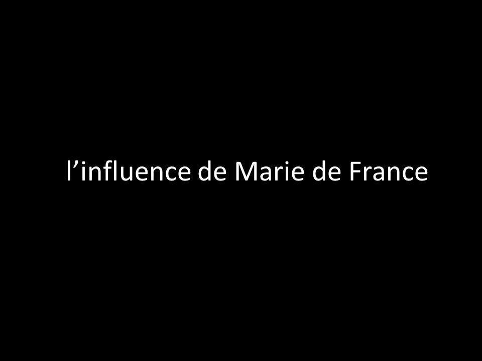 Llinfluence de Marie de France