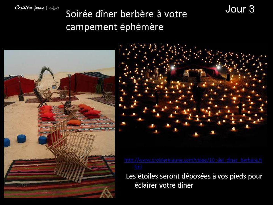 http://www.croisierejaune.com/video/10_dej_diner_berbere.h tml Les étoiles seront déposées à vos pieds pour éclairer votre dîner Soirée dîner berbère à votre campement éphémère Jour 3