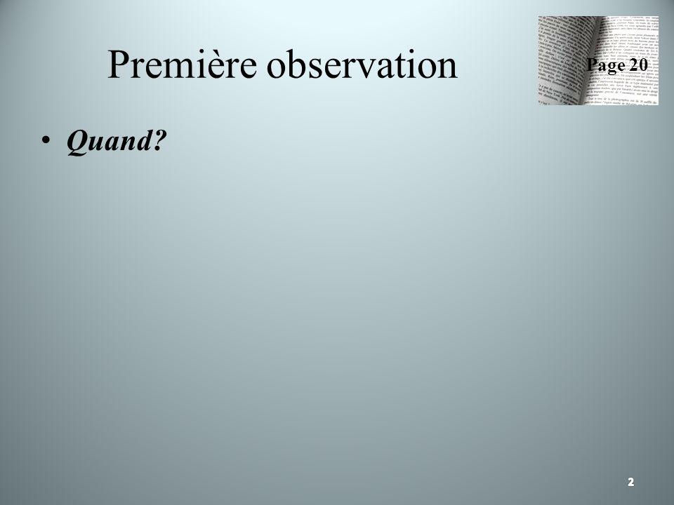 Première observation Quand? Page 20