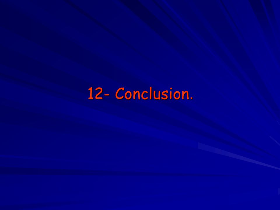 12- Conclusion.