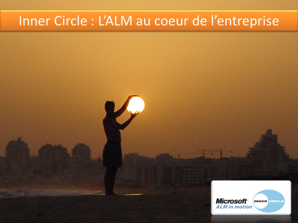 16 Inner Circle : LALM au coeur de lentreprise ALM in motion