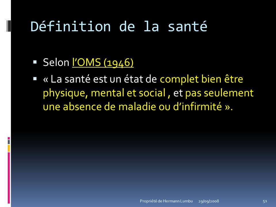 Définition de la santé Selon lOMS (1946) « La santé est un état de complet bien être physique, mental et social, et pas seulement une absence de malad