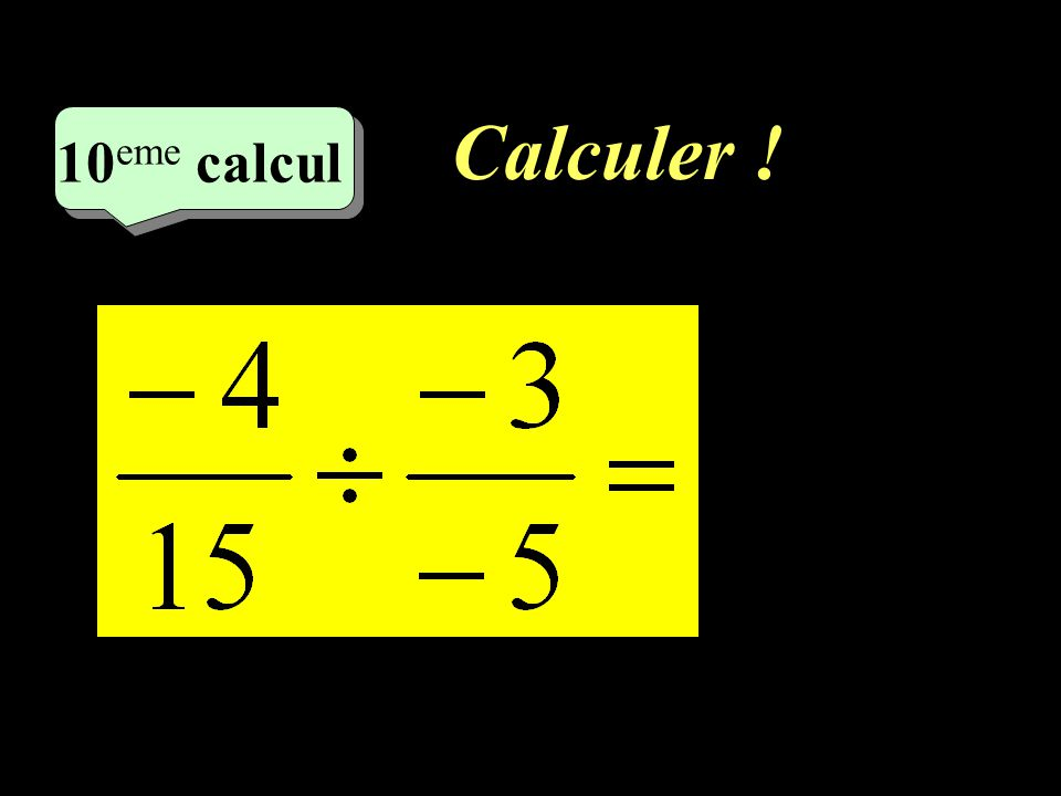Calculer ! 9 eme calcul 9 eme calcul 9 eme calcul