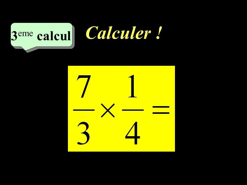 Calculer ! 2 eme calcul 2 eme calcul 2 eme calcul