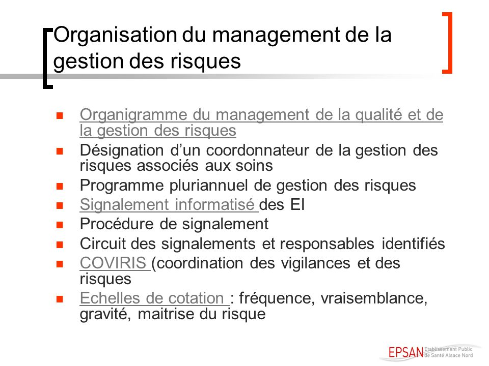 Organisation du management de la gestion des risques Organigramme du management de la qualité et de la gestion des risques Organigramme du management