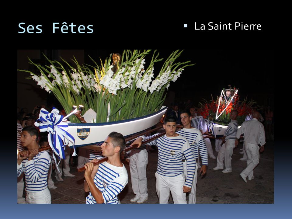 Ses Fêtes La Saint Pierre