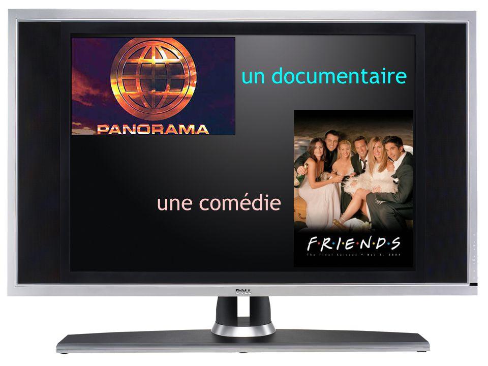 une comédie un documentaire