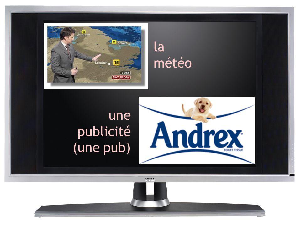 la météo une publicité (une pub)