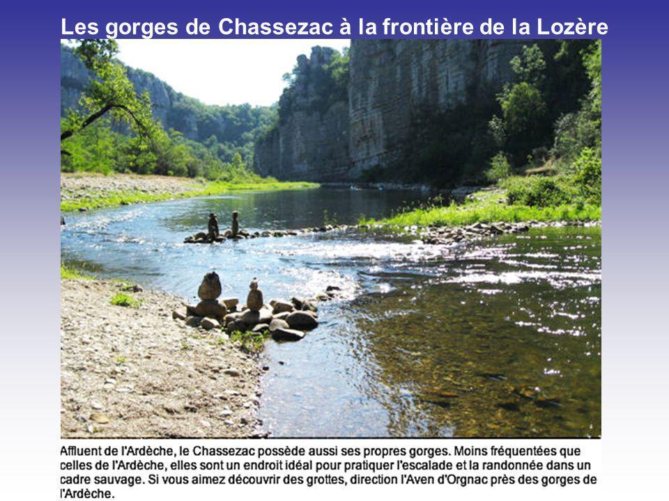 Les gorges de Chassezac à la frontière de la Lozère