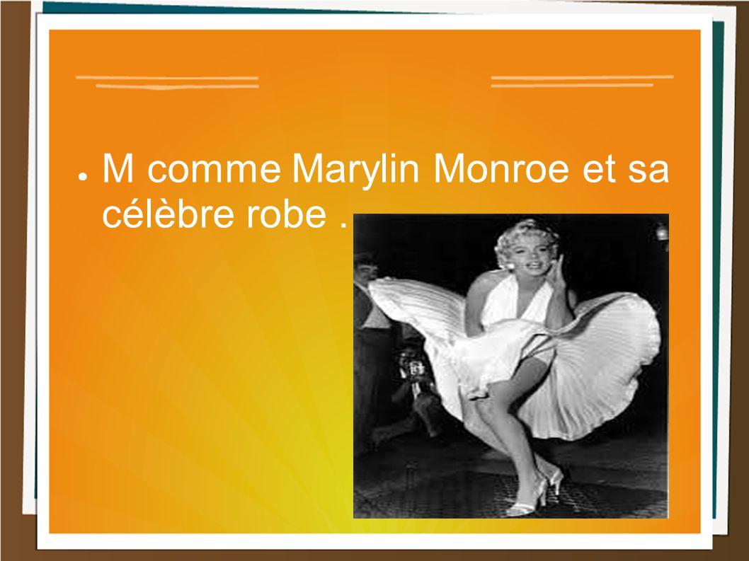 M comme Marylin Monroe et sa célèbre robe.
