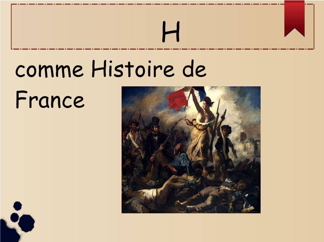 H comme Histoire de France