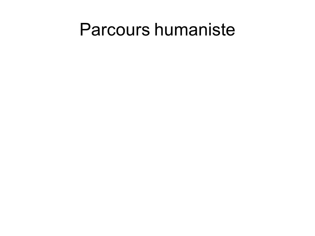 Parcours humaniste