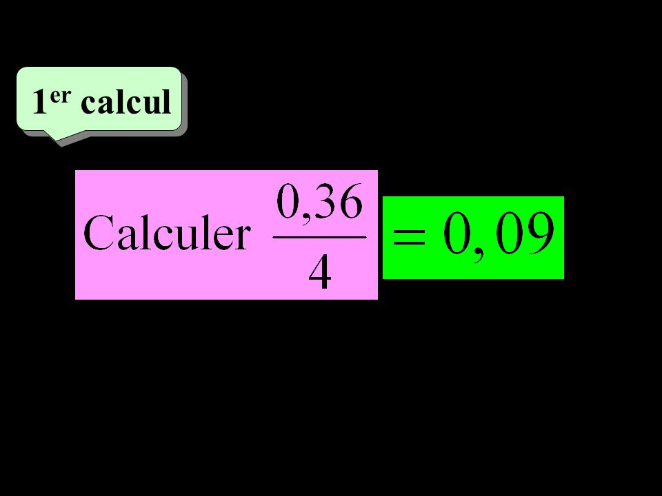 –1–1 1 er calcul