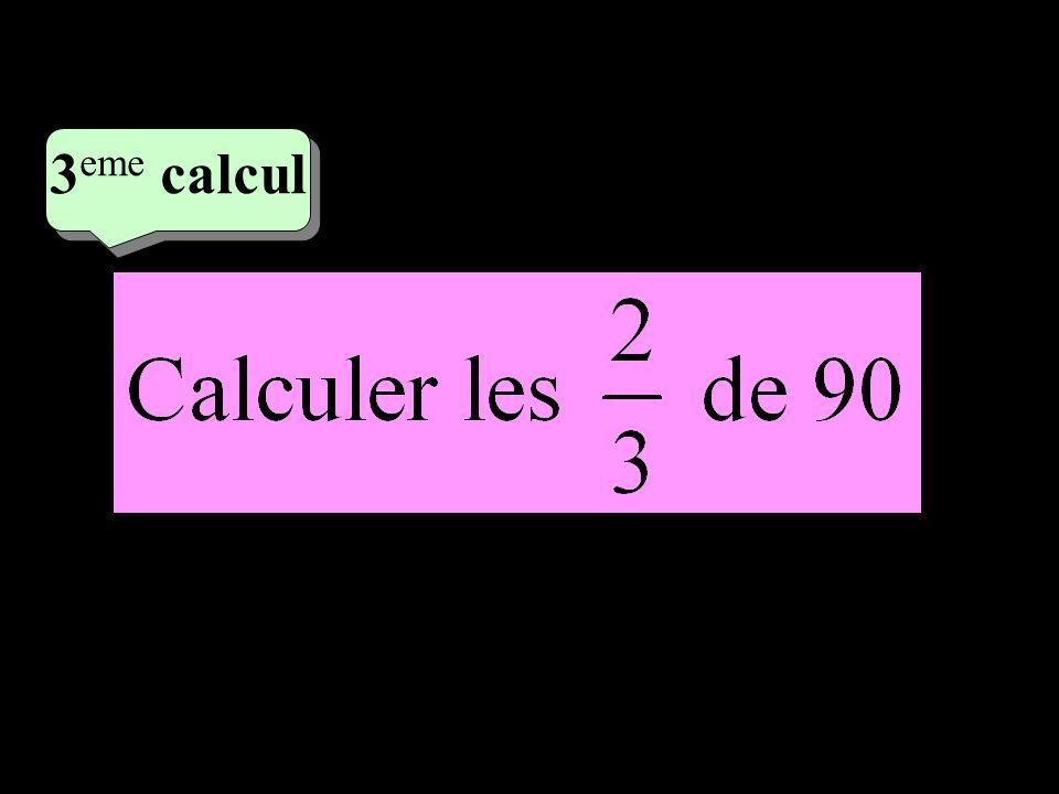 2 eme calcul 2 eme calcul 3 eme calcul