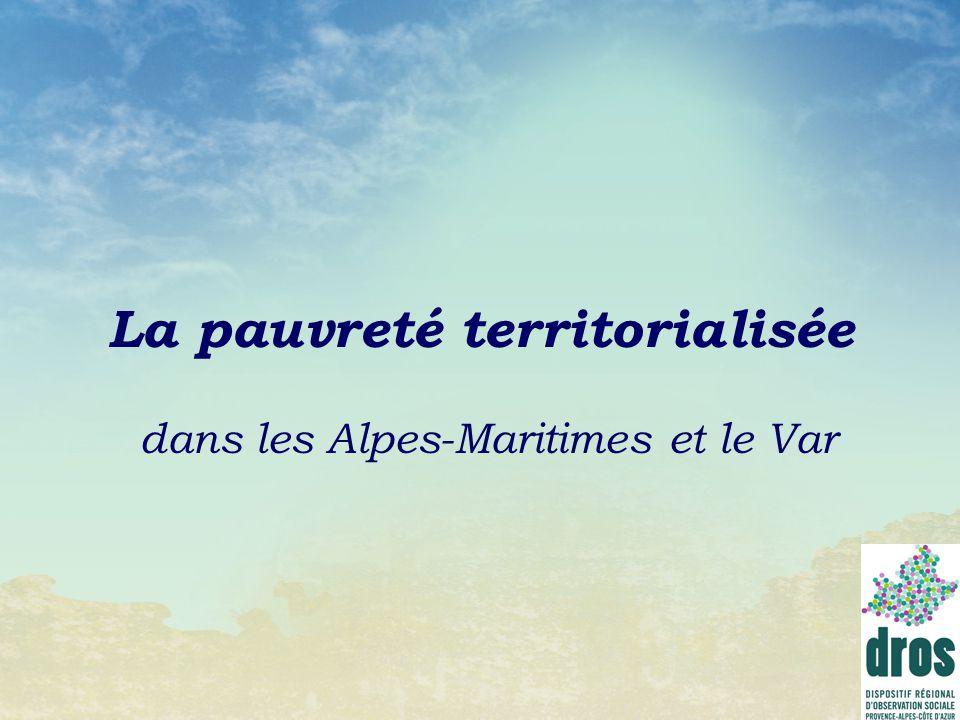 La pauvreté territorialisée dans les Alpes-Maritimes et le Var