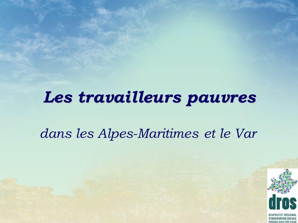 Les travailleurs pauvres dans les Alpes-Maritimes et le Var