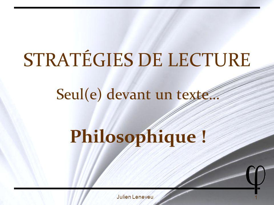2 Julien Leneveu Plan Idée générale du texte Superstructure du texte Lecture active Concept Prise de notes