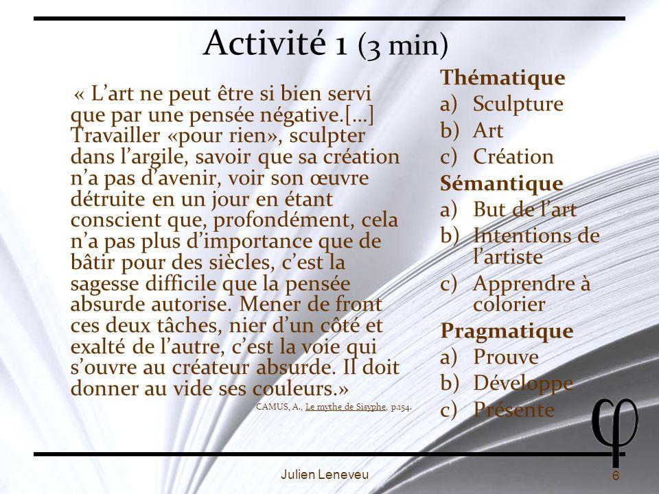 7 Julien Leneveu Les concepts Question: Quest-ce quun concept .