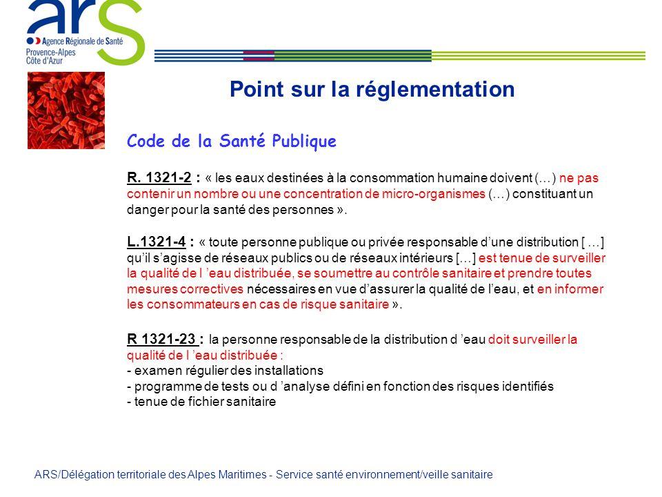 Code de la Santé Publique R. 1321-2 : « les eaux destinées à la consommation humaine doivent (…) ne pas contenir un nombre ou une concentration de mic