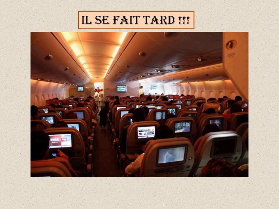 IL SE FAIT TARD !!!
