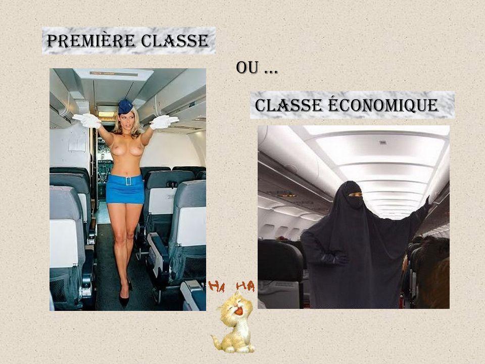 PREMIÈRE CLASSE OU … CLASSE ÉCONOMIQUE