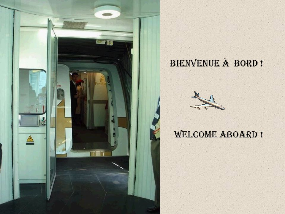 BIENVENUE À BORD ! WELCOME ABOARD !