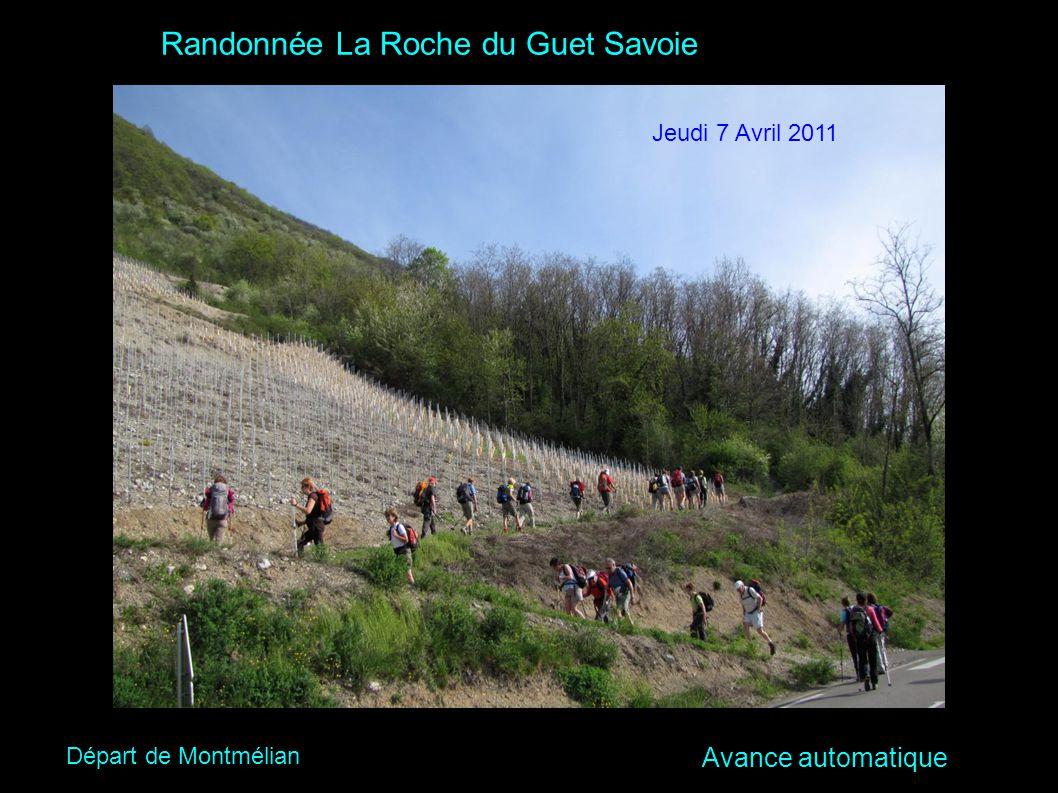 Texte à mettre Randonnée La Roche du Guet Savoie Jeudi 7 Avril 2011 Départ de Montmélian Avance automatique