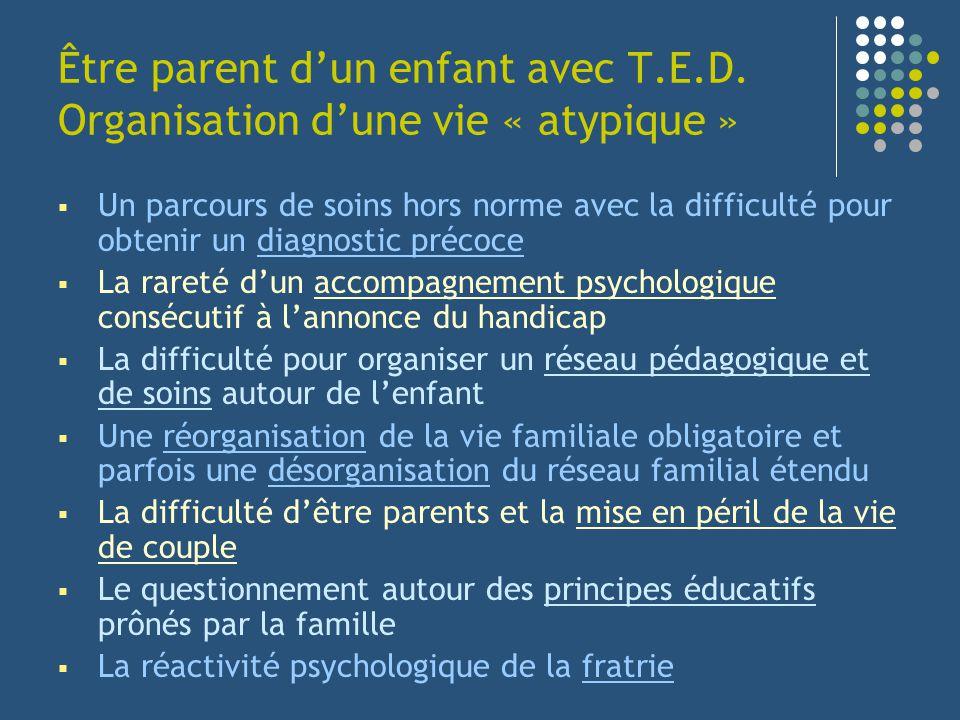 Un parcours de soins hors norme avec la difficulté pour obtenir un diagnostic précoce La rareté dun accompagnement psychologique consécutif à lannonce