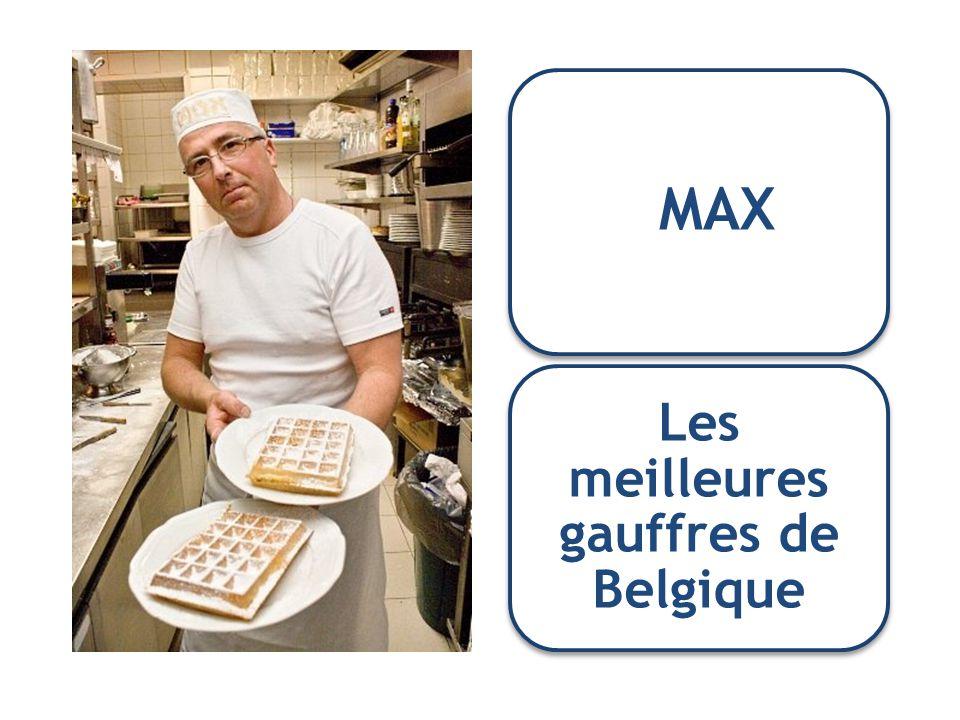 MAX Les meilleures gauffres de Belgique