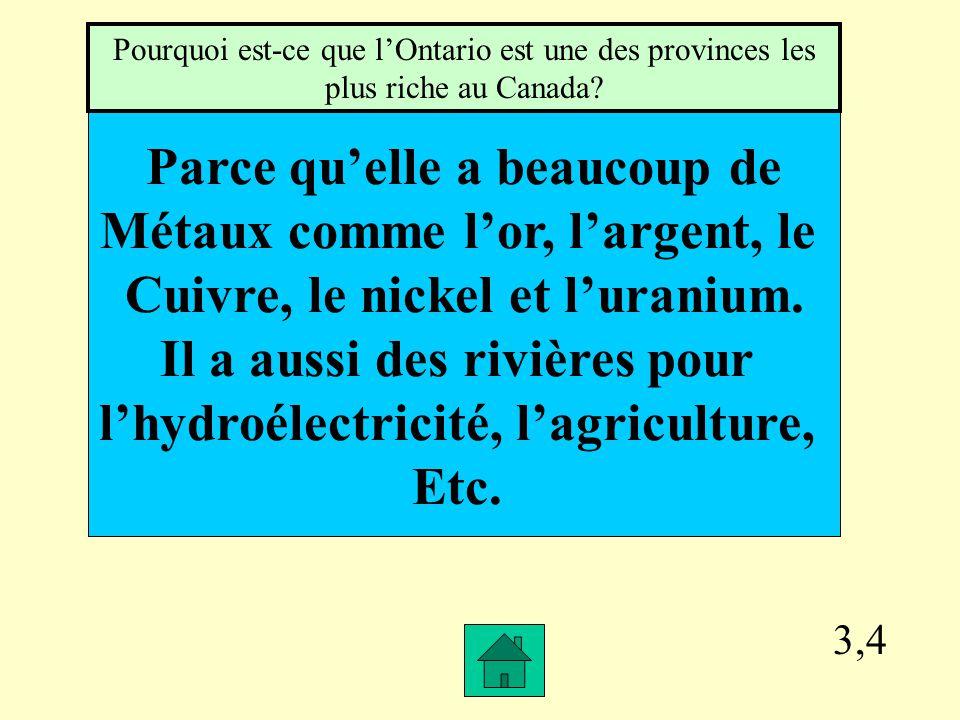 3,3 Dans le sud de la province, à cause du climat. Dans quelle région de la province est-ce quon cultive les fruits et les légumes?