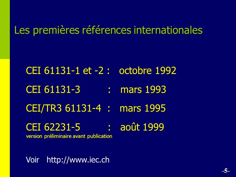 Les premières références internationales CEI 61131-1 et -2 : octobre 1992 CEI 61131-3 : mars 1993 CEI/TR3 61131-4 : mars 1995 CEI 62231-5 : août 1999 version préliminaire avant publication Voir http://www.iec.ch -5-