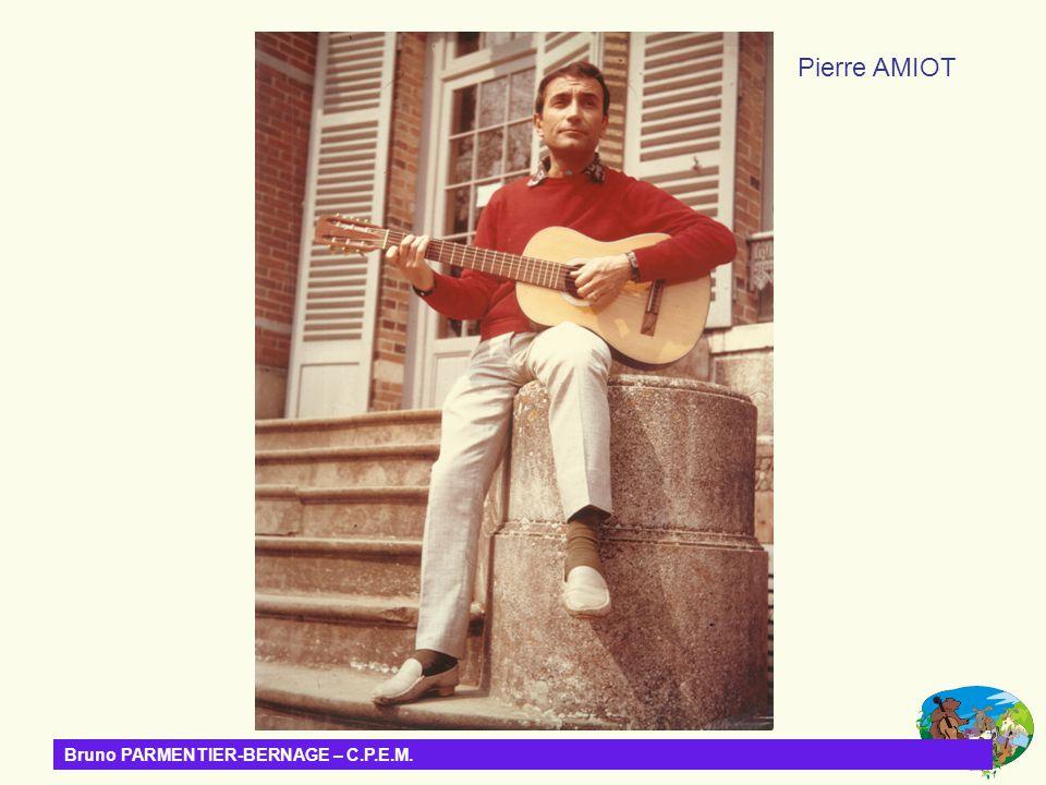 Bruno PARMENTIER-BERNAGE – C.P.E.M. Pierre AMIOT