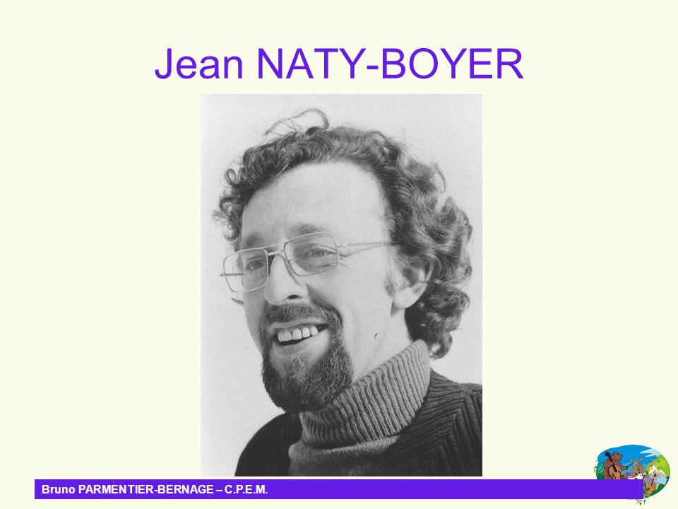 Bruno PARMENTIER-BERNAGE – C.P.E.M. Jean NATY-BOYER